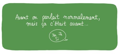 http://olive-banane-et-pasteque.com/wp-content/uploads/2013/05/parler-normalement-A.jpg