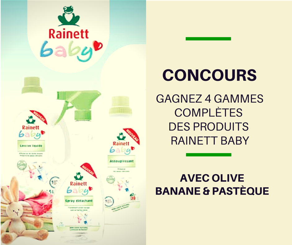 Les produits Rainett Baby [Concours terminé]