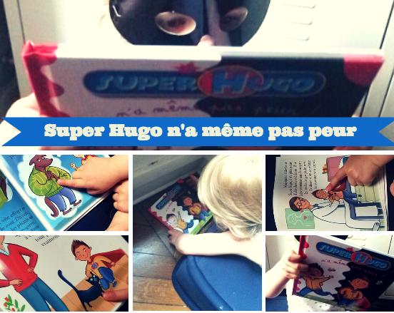 Gagnez le livre Super Hugo n'a même pas a peur #TeamPipelettes (concours terminé)