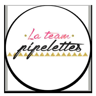 La team Pipelettes