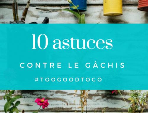 10 astuces contre le gâchis