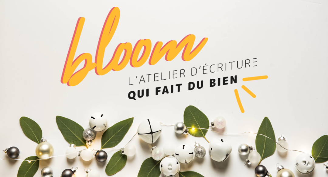 atelier d'écriture Bloom de Florence Servan Schreiber
