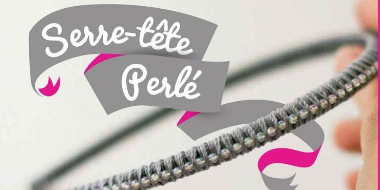 DIY : SERRE TÊTE PERLÉ